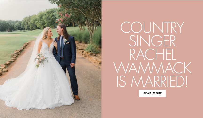 Read more about country singer Rachel Wammack and Noah Purcell's wedding day