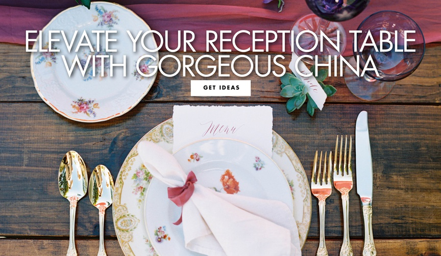 elevate your reception table with gorgeous china patterns and plates