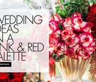 wedding ideas in a pink and red color palette for valentine's day