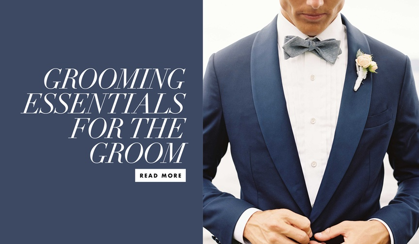 grooming tips for the groom. pre-wedding essentials for the groom