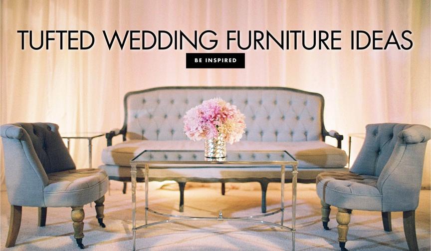 tufted wedding furniture ideas real weddings