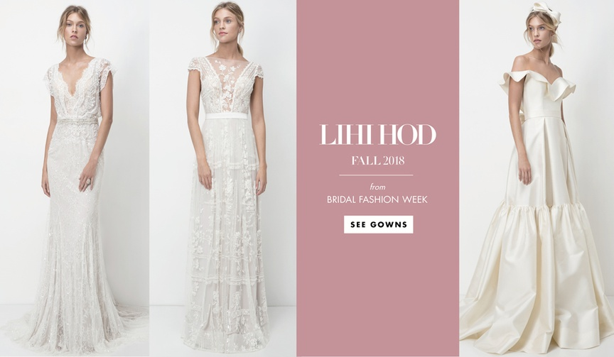 Bridal Fashion Week Lihi Hod Fall 2018