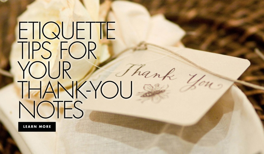 etiquette tips for writing your thank you notes, thank you note dos and dont's