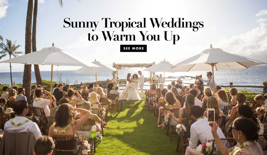 Be inspired by sunny tropical weddings to warm you up this winter