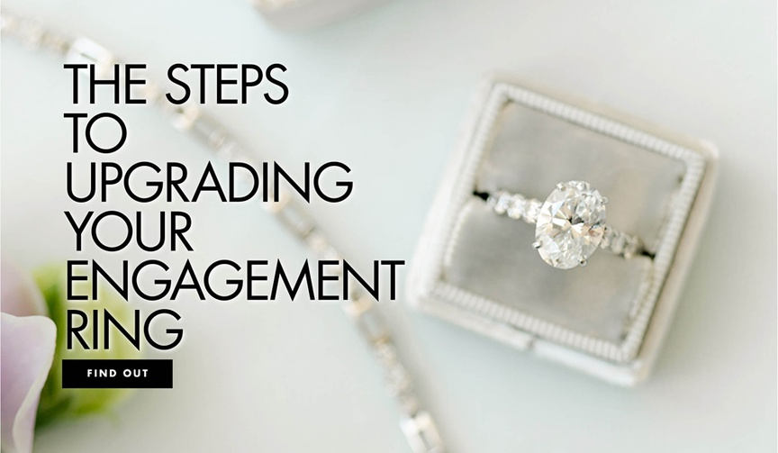 upgrading engagement ring, anniversary engagement ring upgrades,