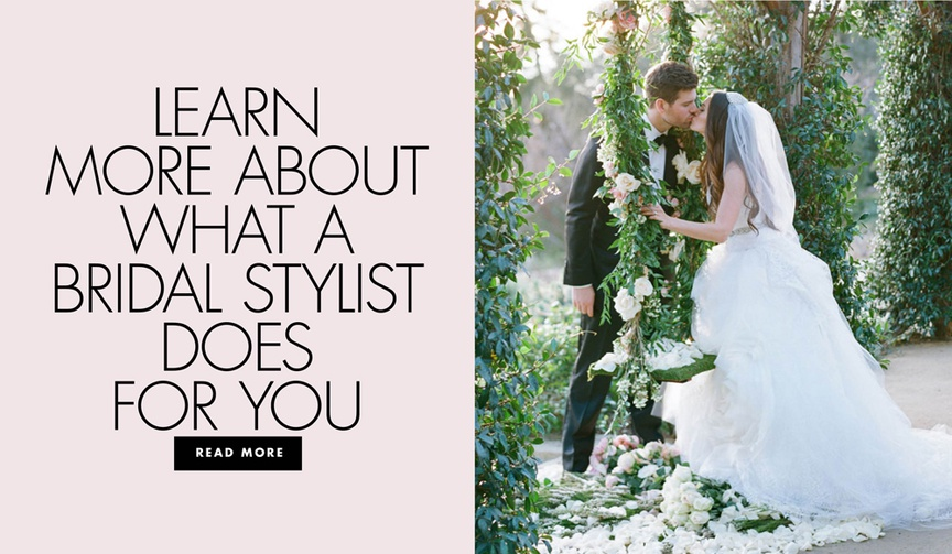 learn more about what a bridal stylist does for you dear maradee wahl