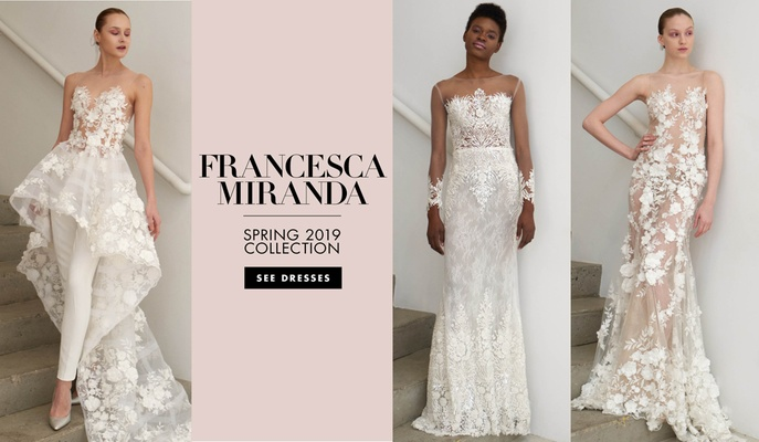 Francesca Miranda Spring 2019 bridal collection wedding dresses