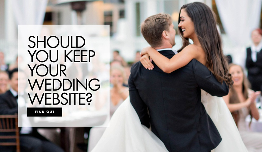 Should you keep your wedding website after you get married?