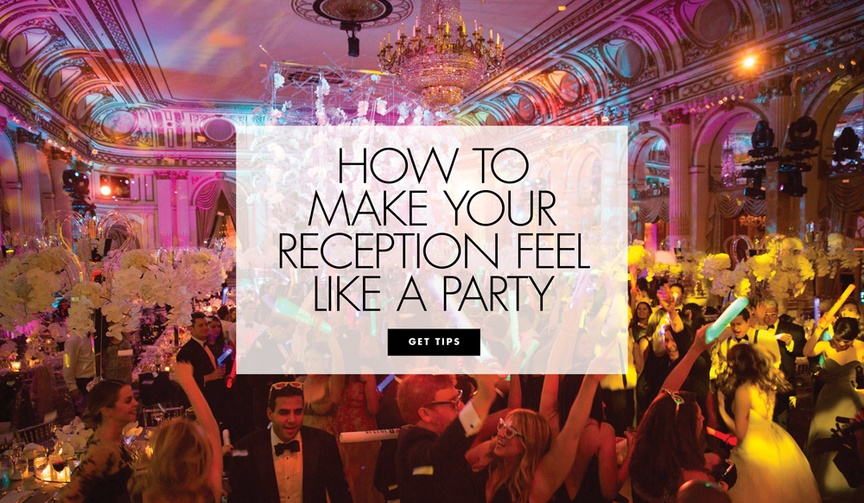 how to make your wedding reception feel like a party