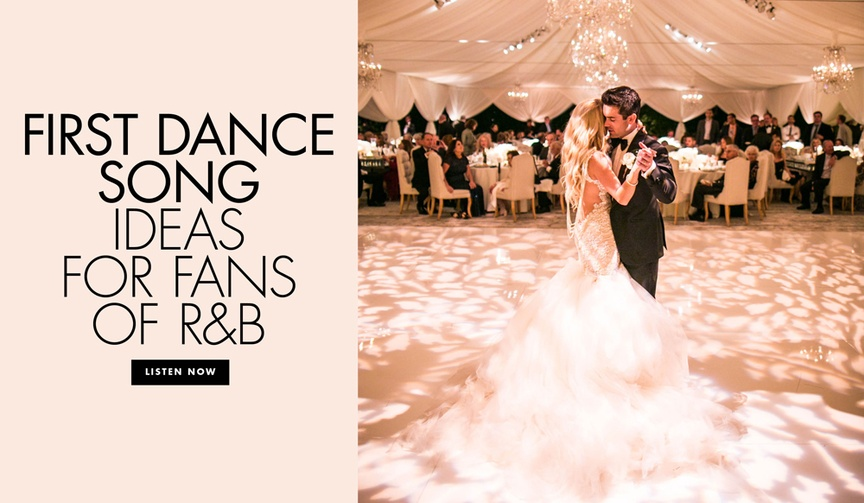 First dance song ideas for fans of R&B music rhythm and blues first dance songs