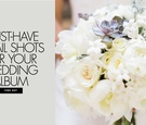 Must have detail shots for your wedding album 15 detail shot ideas