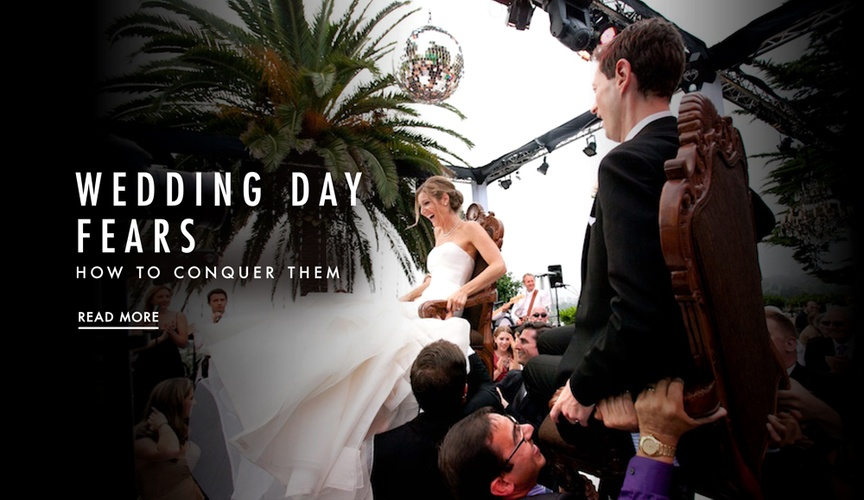 wedding day worries fears and how you can overcome them or deal with them