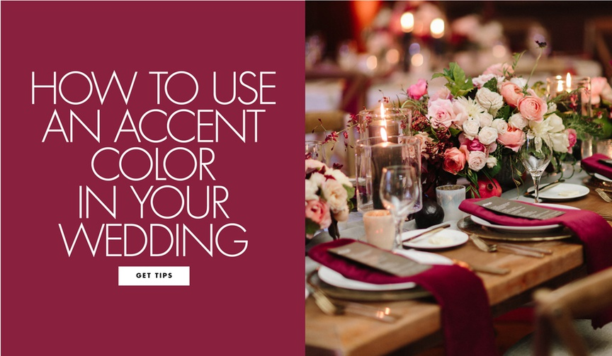 how to use an accent color in your wedding decor where to use accent hues