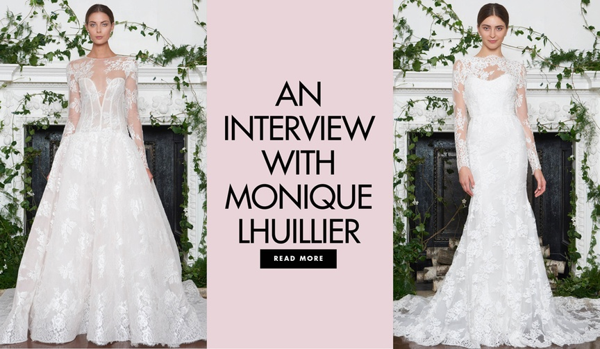 Learn more about bridal designer from our Summer 2003 interview with Monique Lhuillier!