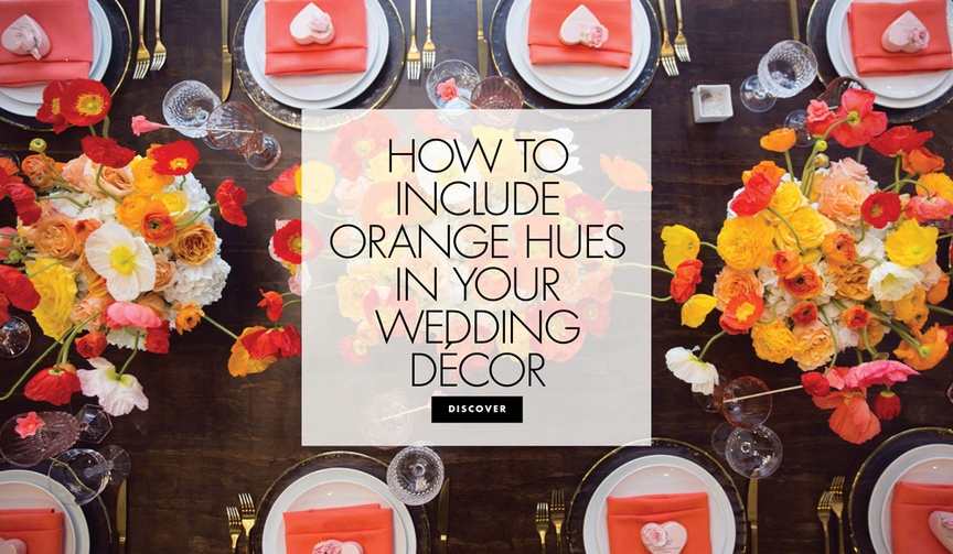 how to ways to include orange colors hues tones wedding decor elements offbeat unique scheme