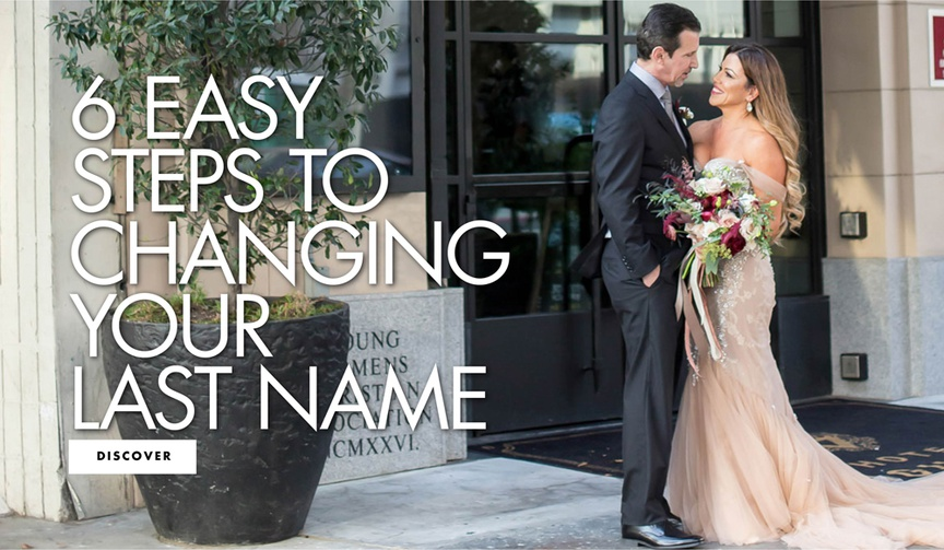 six easy steps to changing your last name what you need to know after you get married