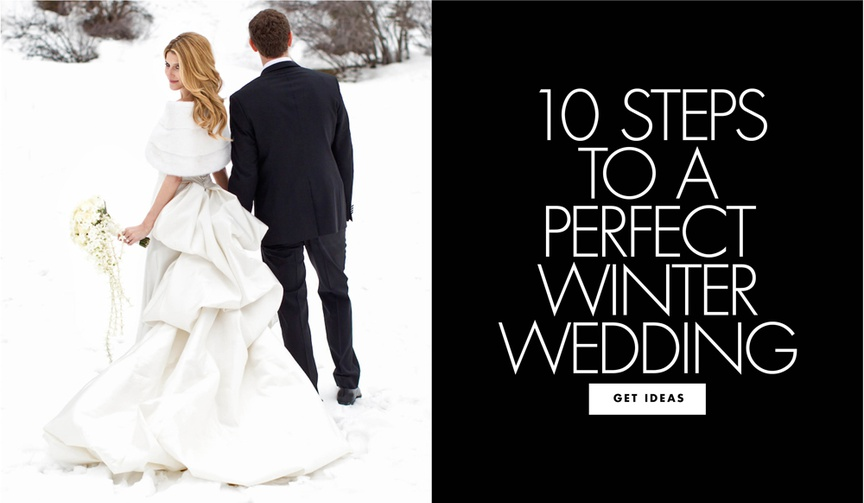 ten steps to a perfect winter wedding wintry wedding ideas