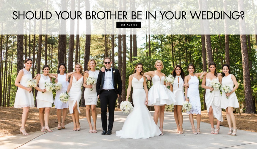 how to involve the bride's brother in the wedding, what should the bride's brother do in the wedding