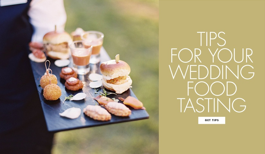 How to have a productive food tasting for your wedding tips for your tasting