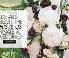 Discover details about the finale wedding on This Is Us!