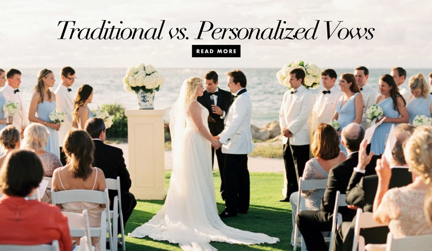 Traditional versus personalized vows at your wedding ceremony traditional vs modern