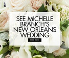 Singer Michelle Branch and The Black Keys band member Patrick Carney got married in New Orleans