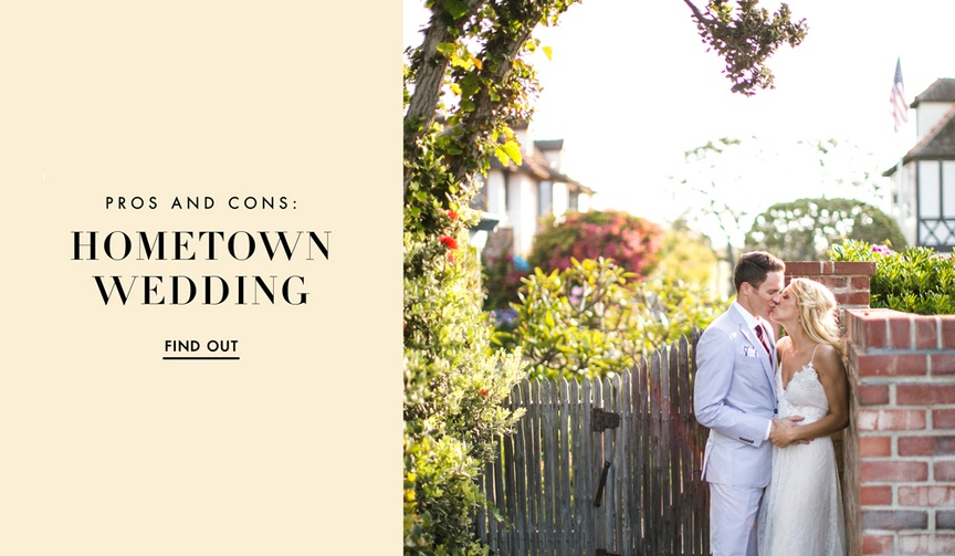 Hometown wedding ideas, perks, pros, and cons