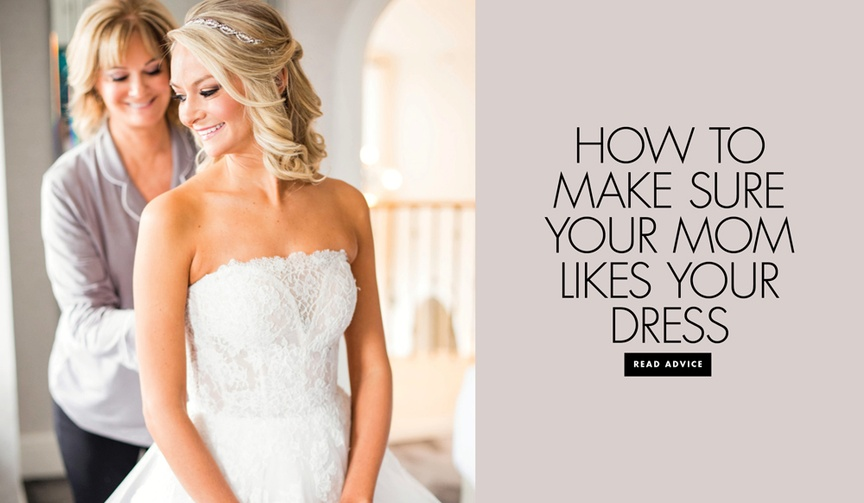 what to do if you mom doesn't like your wedding dress