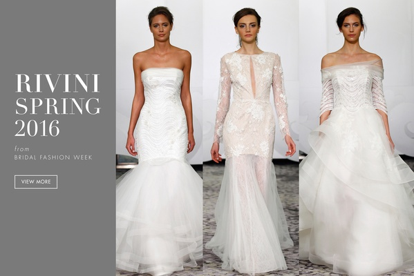 Rivini wedding gowns from the spring 2016 collection - Inside Weddings