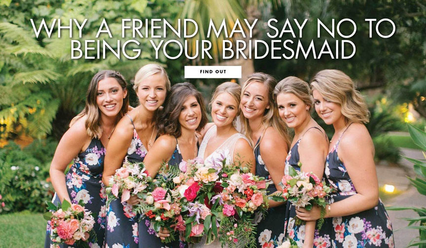 why a friend may say no to being a bridesmaid