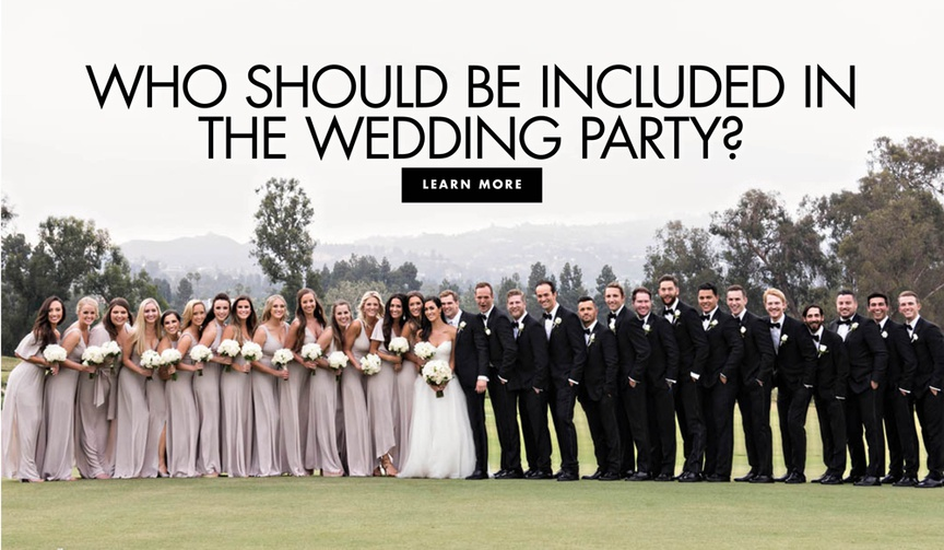 who should be included in the wedding party how to select bridesmaids and groomsmen