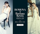 See gowns from the new ROMONA line, as well as the latest Romona Keveža collection.