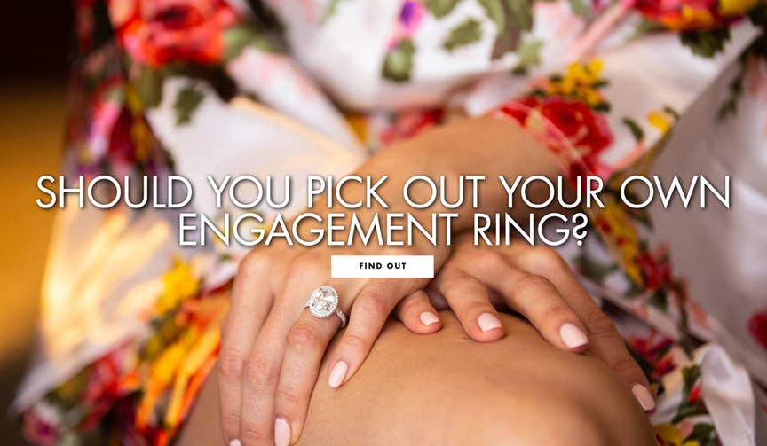 should you pick out your own engagement ring pros and cons