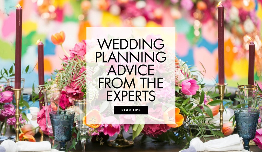 Wedding planning advice and tips from the experts editors circle members