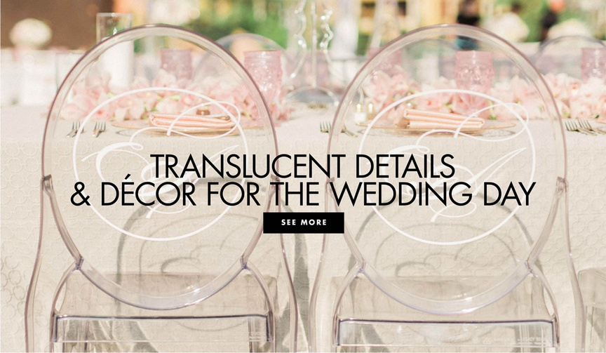 Translucent details and decor for the wedding day clear lucite acrylic wedding ideas
