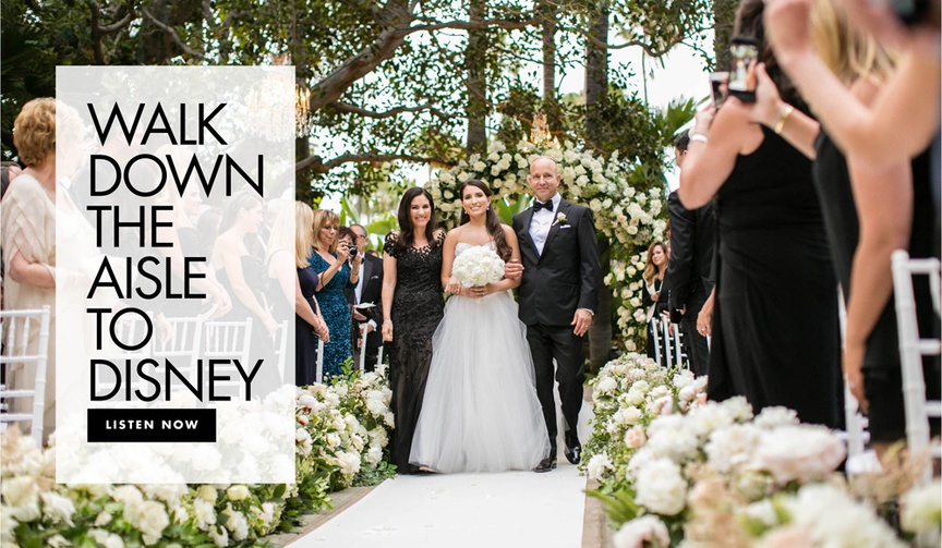 walk down the aisle to disney wedding ceremony processional disney songs for your ceremony