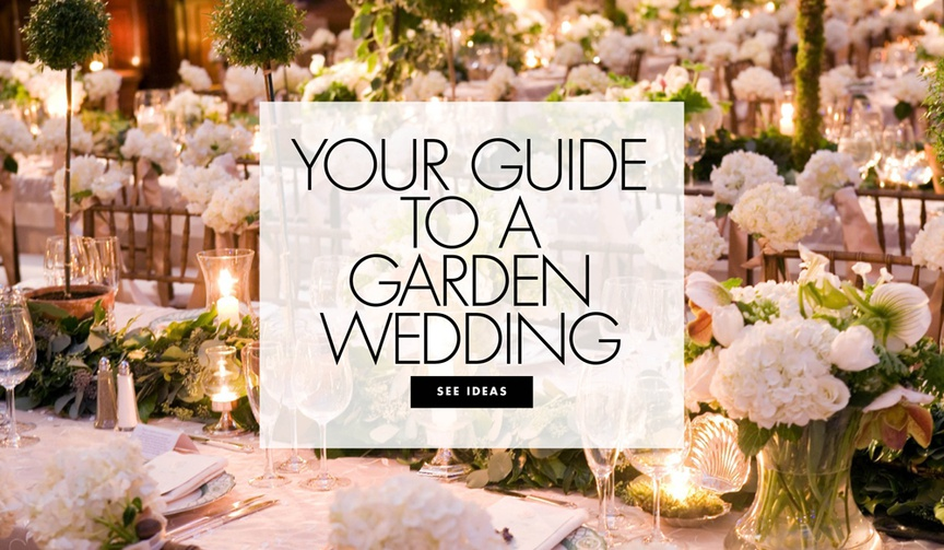 Your guide to a garden wedding ideas for a garden inspired wedding ceremony and reception