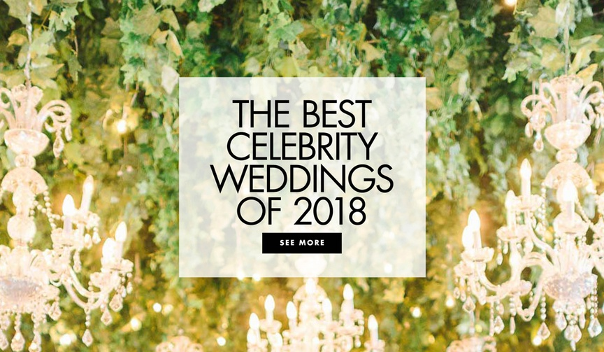 The best celebrity weddings of 2018 celebrity wedding ideas
