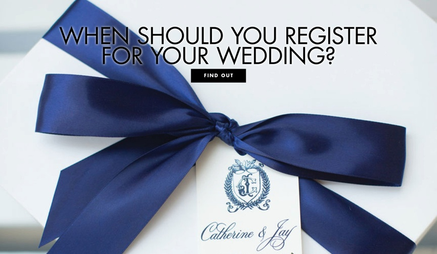 When should you register for your wedding? Registry timeline tips