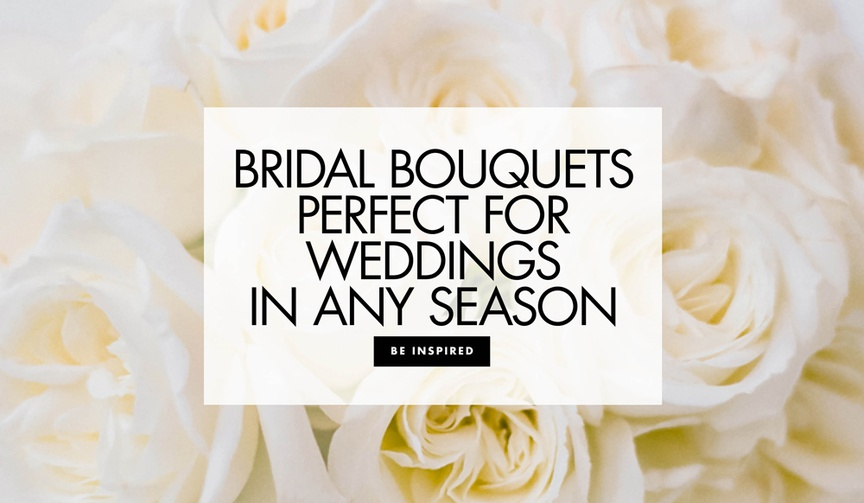 Discover bridal bouquet ideas ideal for weddings in any season.