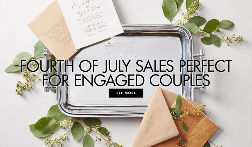fourth of july sales perfect for engaged couples wedding related fashion and accesories