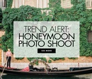 Trend alert honeymoon photo shoot photoshoot wedding photo ideas