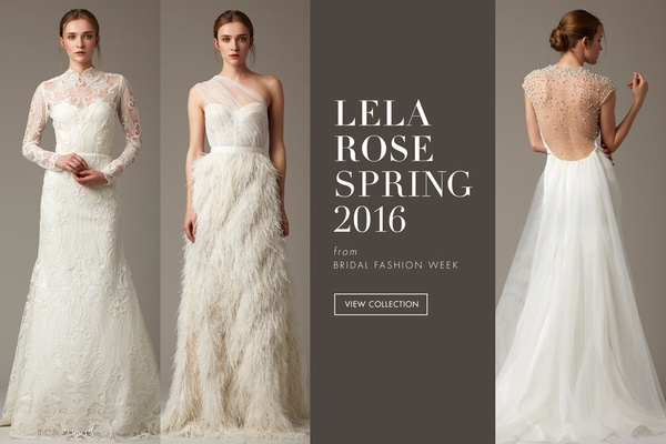 Wedding Dresses From The Lela Rose Spring 2016 Collection