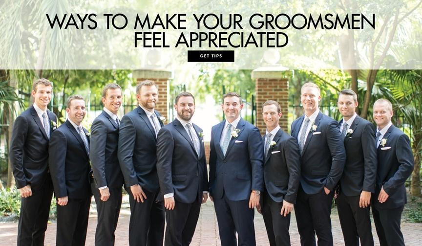 Ways to make your groomsmen feel appreciated wedding ideas ways to keep them happy