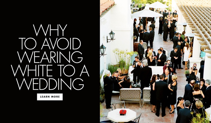Why to avoid wearing white to a wedding guest etiquette tips