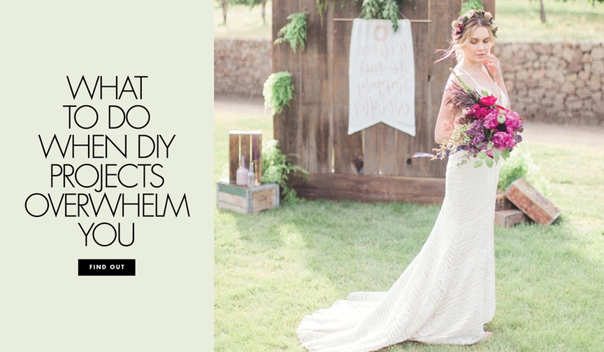 What to do when DIY projects overwhelm you during wedding planning