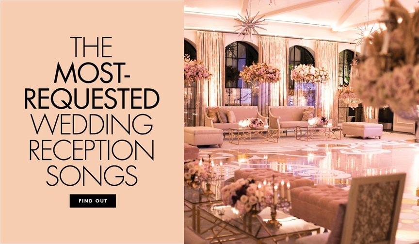 The most requested wedding reception songs for your wedding