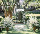 Green wedding ideas inspired by the luck of the irish on saint patrick's day