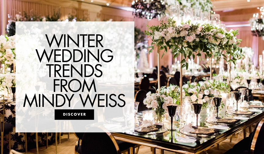 winter wedding trends from mindy weiss wedding tips advice