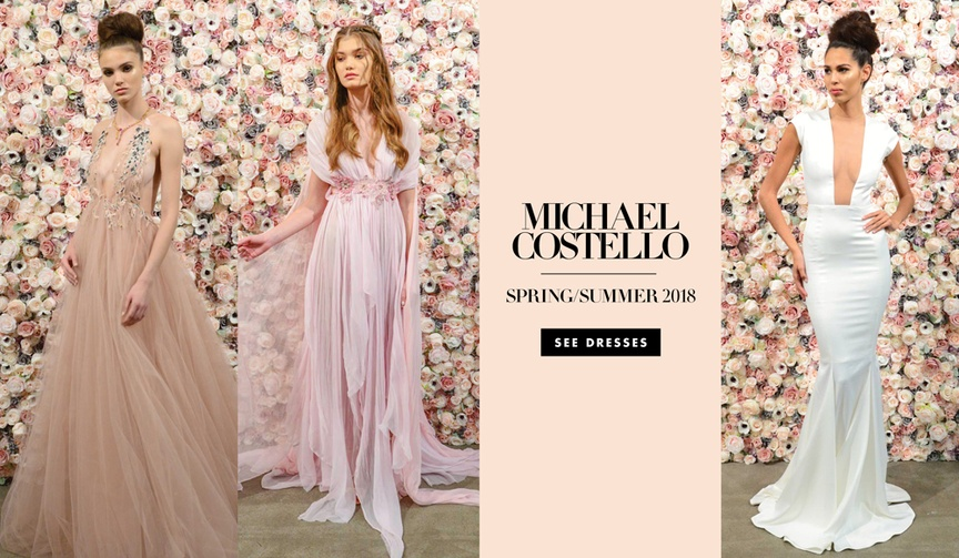 Michael Costello Spring Summer 2018 Bridal Collection Couture Collection